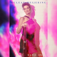 Rave On - McLean Meijering